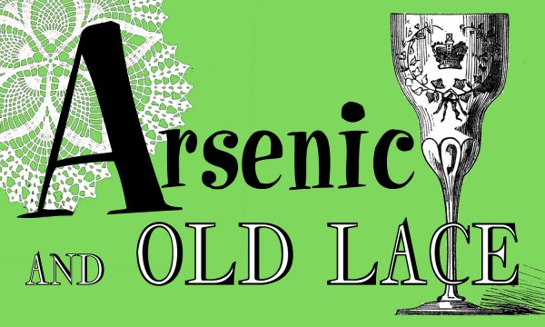 Arsenic and old lace comes to the rangeley stage daily for Farcical black comedy